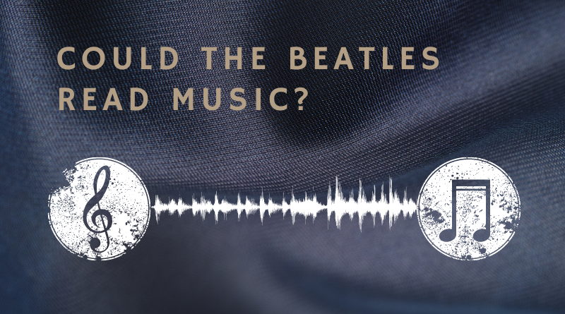 Could the Beatles read music