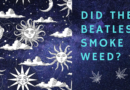 Did the Beatles Smoke Weed?