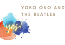 Yoko Ono and The Beatles