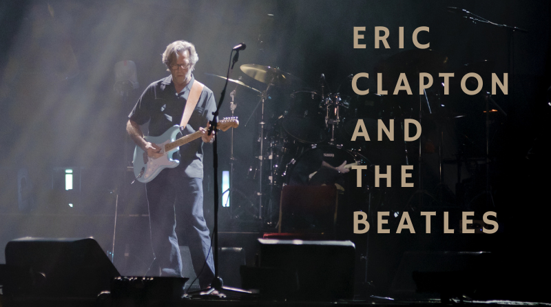 Eric Clapton & The Beatles